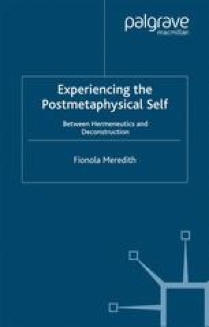 Experiencing the Postmetaphysical Self