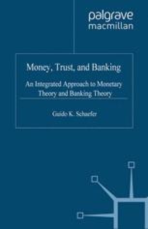 Money, Trust, and Banking
