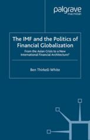 The IMF and the Politics of Financial Globalization: From the Asian Crisis to a New International Financial Architecture?