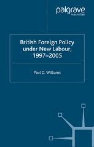 British Foreign Policy Under New Labour, 1997–2005