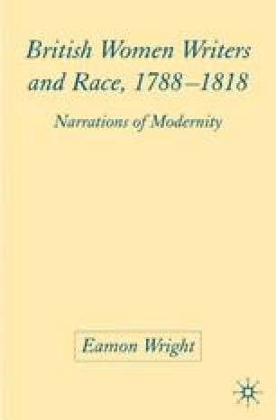 British Women Writers and Race, 1788–1818