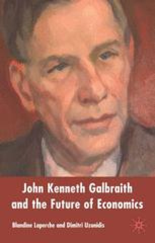 John Kenneth Galbraith and the Future of Economics