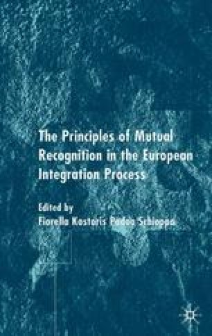 The Principle of Mutual Recognition in the European Integration Process