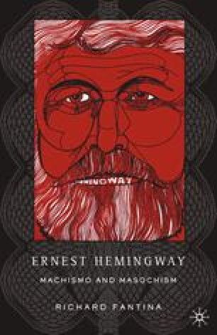 Ernest Hemingway: Machismo and Masochism