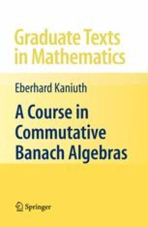 A Course in Commutative Banach Algebras