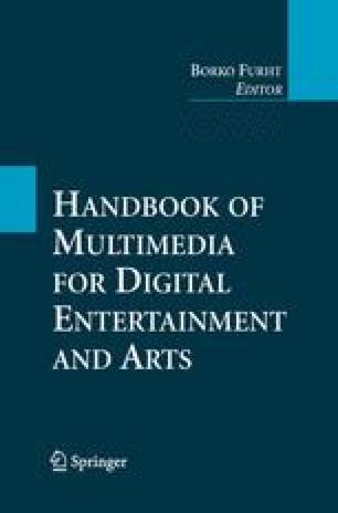 Handbook of Multimedia for Digital Entertainment and Arts