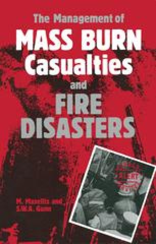 The Management of Mass Burn Casualties and Fire Disasters