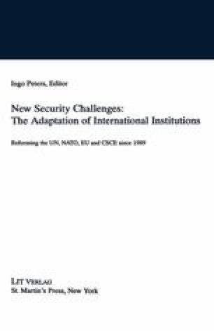 New Security Challenges: The Adaptation of International Institutions