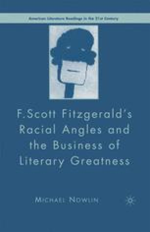 F. Scott Fitzgerald's Racial Angles and the Business of Literary Greatness