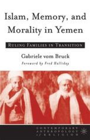 Islam, Memory, and Morality in Yemen