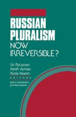 Russian Pluralism—Now Irreversible?
