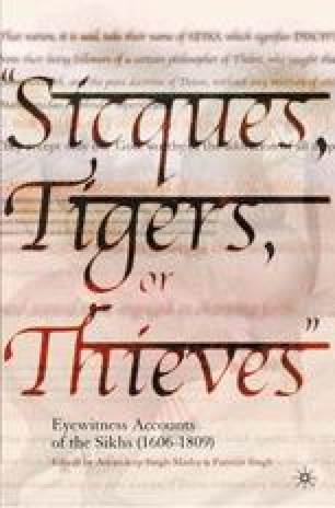 """""""Sicques, Tigers, or Thieves"""": Eyewitness Accounts of the Sikhs (1606–1809)"""