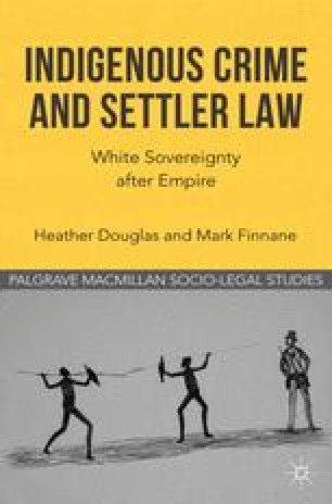Indigenous Crime and Settler Law