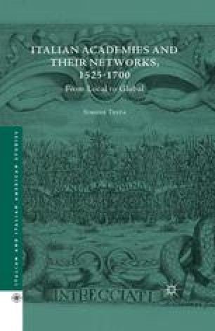 Italian Academies and Their Networks, 1525–1700
