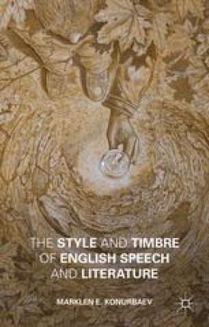 The Style and Timbre of English Speech and Literature