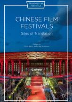 The China Independent Film Festival And Chinese Independent Film Festivals Self Legitimization And Institutionalization Springerlink