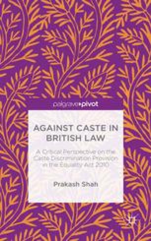 Against Caste in British Law: A Critical Perspective on the Caste Discrimination Provision in the Equality Act 2010