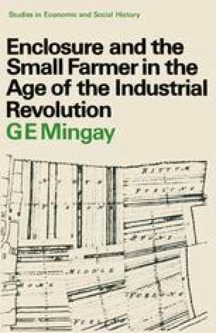 Enclosure and the Small Farmer in the Age of the Industrial Revolution