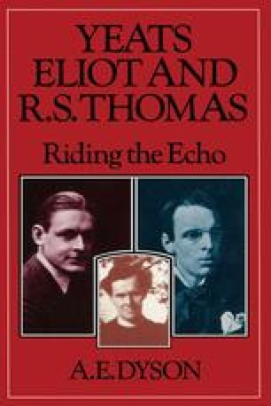 Yeats, Eliot and R. S. Thomas