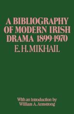 A Bibliography of Modern Irish Drama 1899–1970