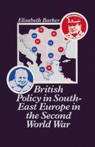 British Policy in South-East Europe in the Second World War
