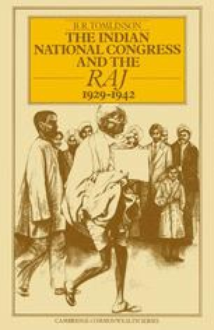 The Indian National Congress and the Raj, 1929–1942
