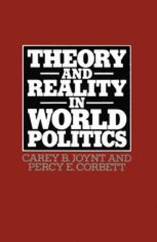 Theory and Reality in World Politics