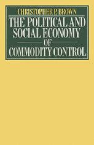 The Political and Social Economy of Commodity Control