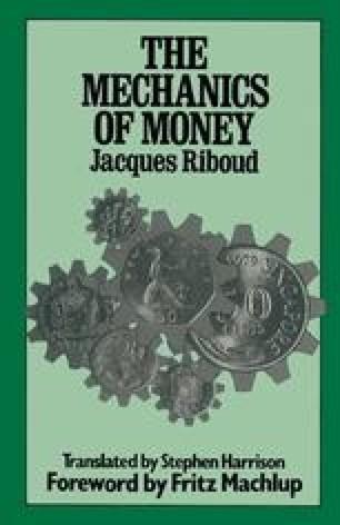 The Mechanics of Money