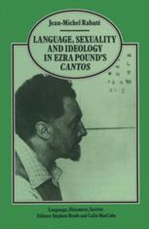 Language, Sexuality and Ideology in Ezra Pound's Cantos