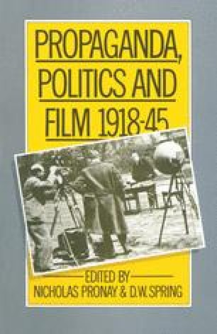 Propaganda, Politics and Film, 1918–45