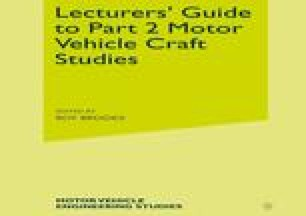Lecturers' Guide to Part 2 Motor Vehicle Craft Studies