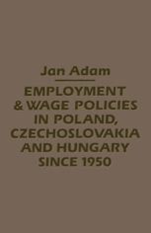 Employment and Wage Policies in Poland, Czechoslovakia and Hungary since 1950