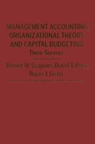 Management Accounting, Organizational Theory and Capital Budgeting