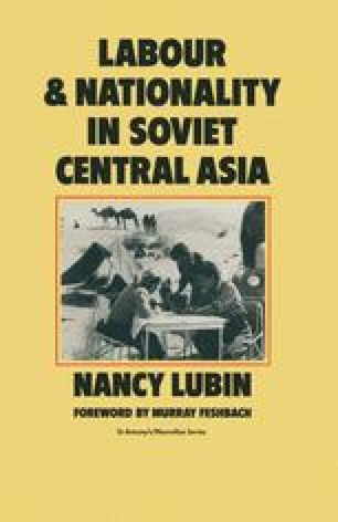 Labour and Nationality in Soviet Central Asia