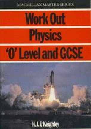 Work Out Physics 'O' Level and GCSE