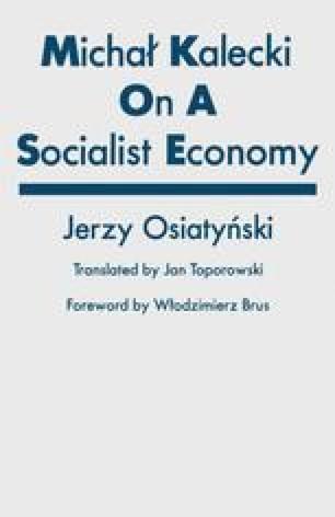 Michał Kalecki on a Socialist Economy