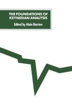 The Foundations of Keynesian Analysis