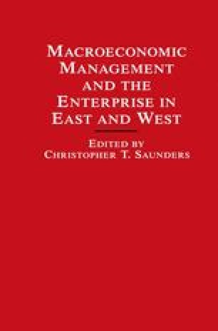 Macroeconomic Management and the Enterprise in East and West