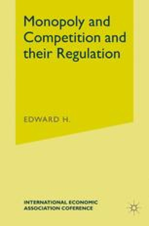 Monopoly and Competition and their Regulation