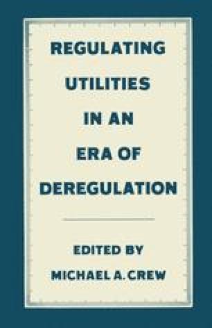 Regulating Utilities in an Era of Deregulation