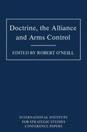 Doctrine, the Alliance and Arms Control
