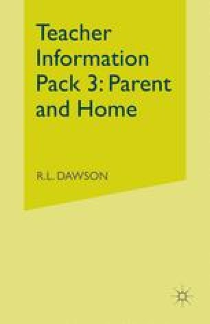 Teacher Information Pack 3: Parent and Home