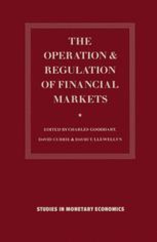 The Operation and Regulation of Financial Markets