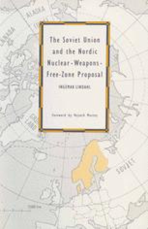 The Soviet Union and the Nordic Nuclear-Weapons-Free-Zone Proposal