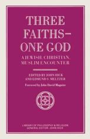 Three Faiths — One God