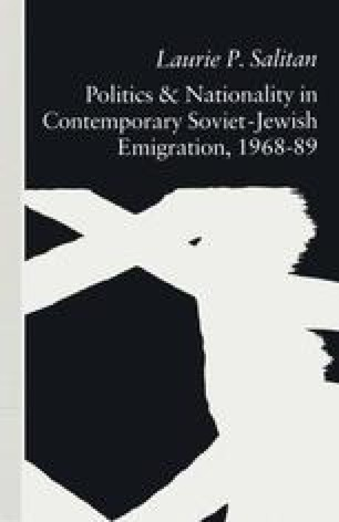 Politics and Nationality in Contemporary Soviet-Jewish Emigration, 1968–89