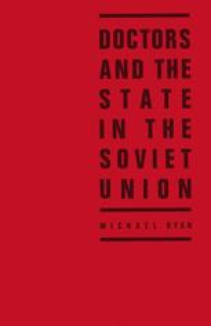 Doctors and the State in the Soviet Union
