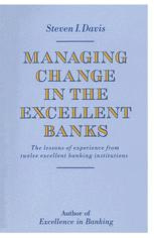 Managing Change in the Excellent Banks