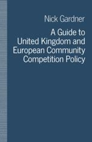 A Guide to United Kingdom and European Community Competition Policy
